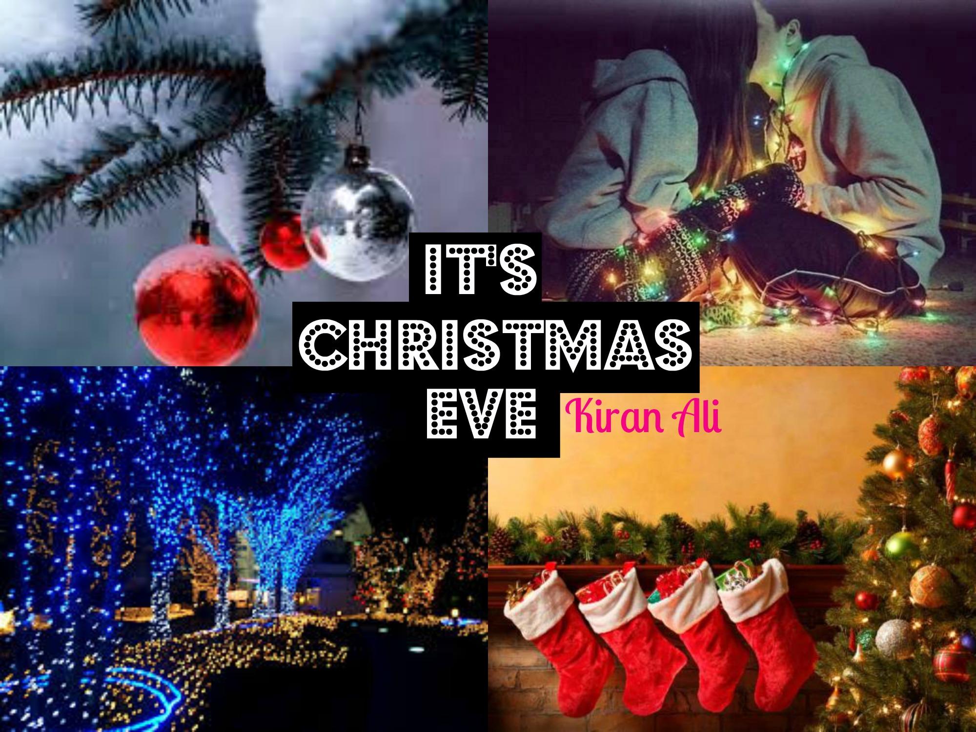 Its Christmas Eve.Blogmas Day 24 It S Christmas Eve Kiranalix